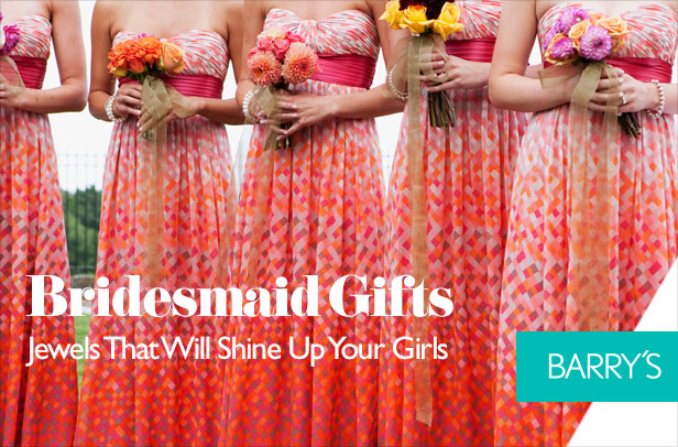 Bridesmaid Gifts: Jewels That Will Shine Up Your Girls