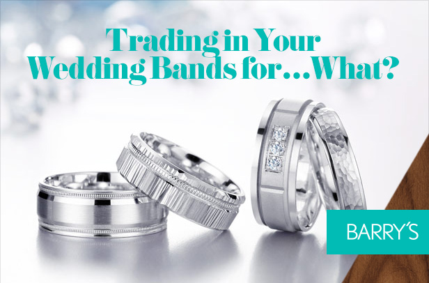 Trading in Your Wedding Bands for….What?