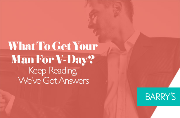 What To Get Your Man For V-Day? Keep Reading, We've Got Answers
