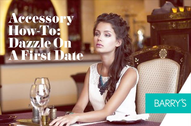 Accessory How-To: Dazzle On A First Date