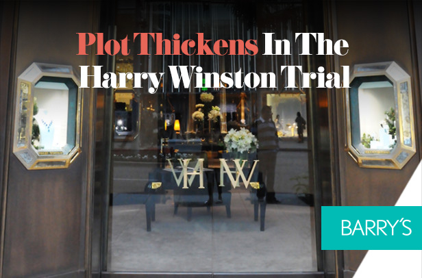The Plot Thickens In The Harry Winston Trial