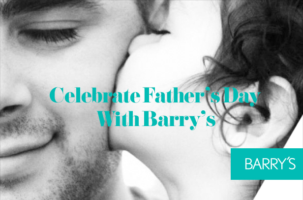 Celebrate Father's Day With Barry's