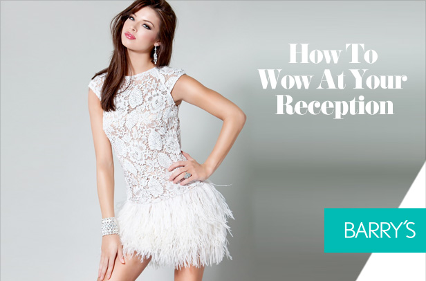 How To Wow At Your Reception