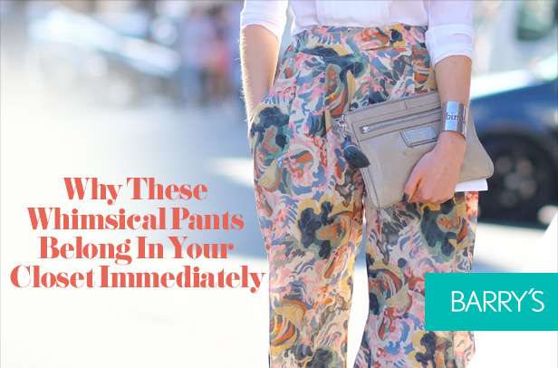Why These Whimsical Pants Belong In Your Closet Immediately