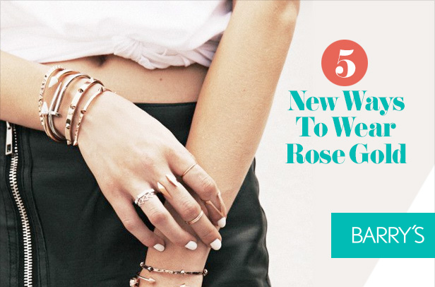 5 New Ways To Wear Rose Gold