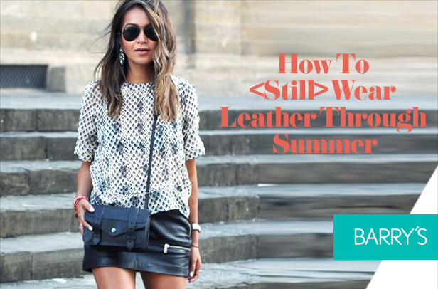 How To  Wear Leather Through Summer