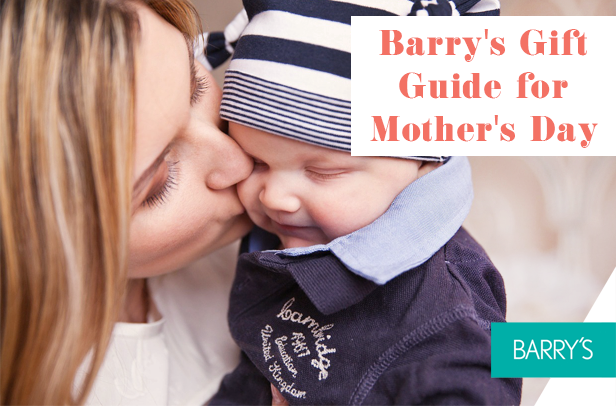 Barry's Gift Guide for Mother's Day