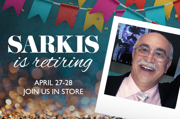 Sarkis is Retiring!